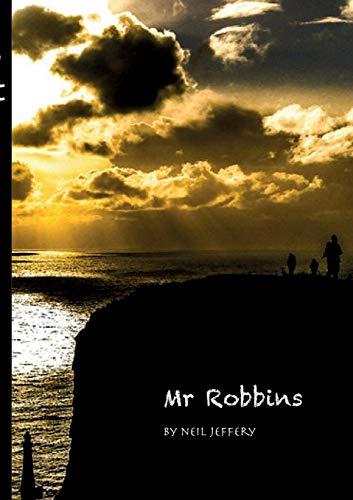 Mr Robbins By Neil Jeffery
