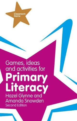 Games, Ideas and Activities for Primary Literacy By Hazel Glynne