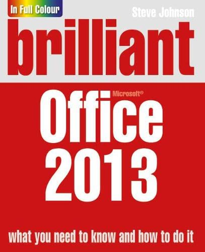 Brilliant Office 2013 (Brilliant Computing) By Steve Johnson