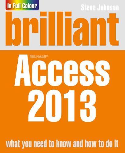 Brilliant Access 2013 By Steve Johnson