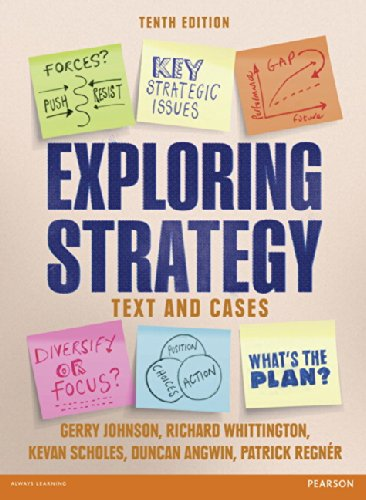 Exploring Strategy Text & Cases by Gerry Johnson