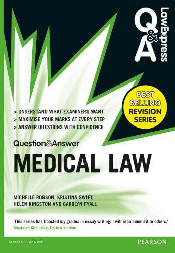 Law Express Question and Answer: Medical Law (Law Express Questions & Answers) By Michelle Robson