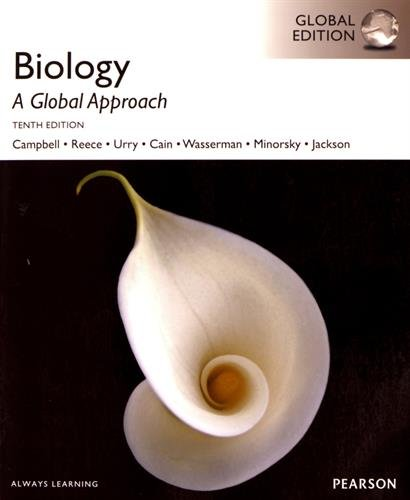Biology: A Global Approach, Global Edition (Pearson global edition) By Neil A. Campbell