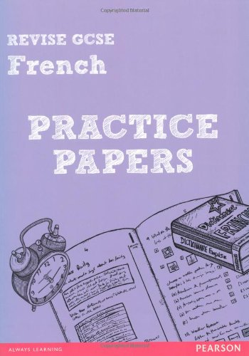 Revise GCSE French Practice Papers by Stuart Glover
