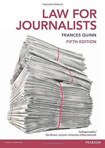 Law for Journalists by Frances Quinn