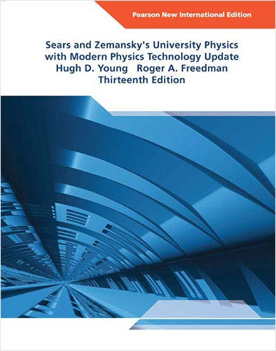 University Physics with Modern Physics Technology Update: Pearson New International Edition By Hugh D. Young
