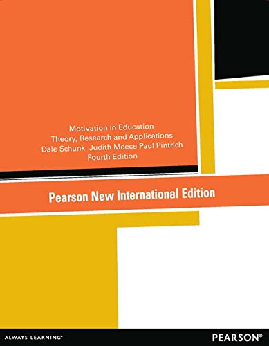 Motivation in Education: Pearson New International Edition By Dale Schunk