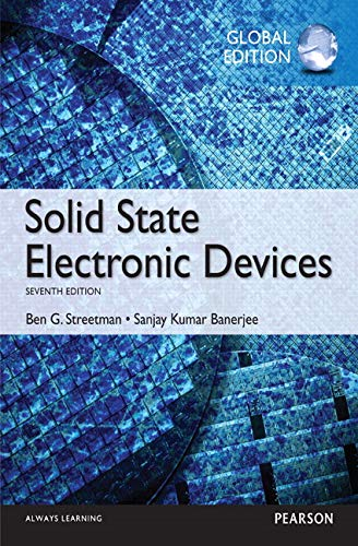 Solid State Electronic Devices: Global Edition by Ben Streetman