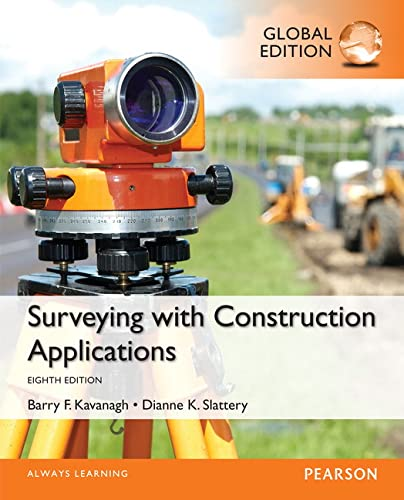 Surveying with Construction Applications, Global Edition By Diane Slattery
