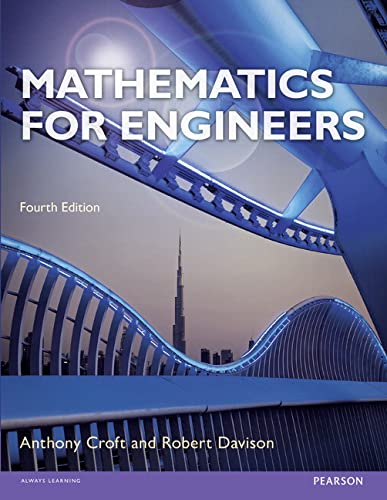 Mathematics for Engineers (with CD) By Tony Croft