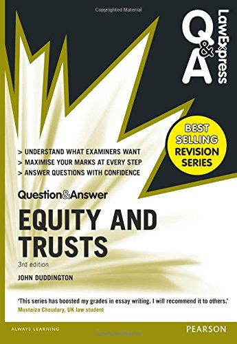 Law Express Question and Answer: Equity and Trusts(Q&A revision guide) by John Duddington