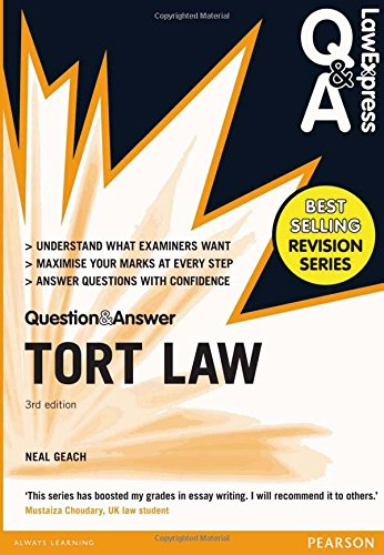 Law Express Question and Answer: Tort Law (Q&A revision guide) (Law Express Questions & Answers) By Neal Geach