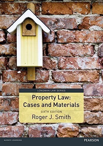 Property Law Cases and Materials (Longman Law Series) By Roger Smith