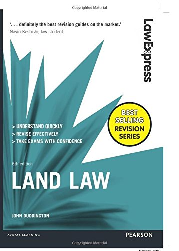 Law Express: Land Law: Uk Edition (Law Express) By John Duddington