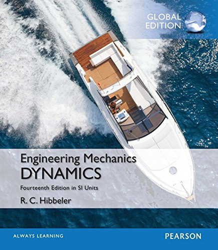 Engineering Mechanics: Dynamics in SI Units By Russell C. Hibbeler