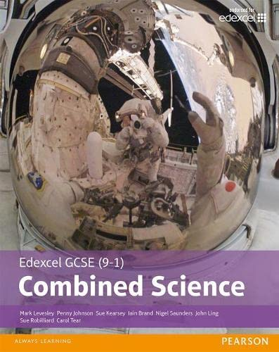 Edexcel GCSE (9-1) Combined Science Student Book By Mark Levesley