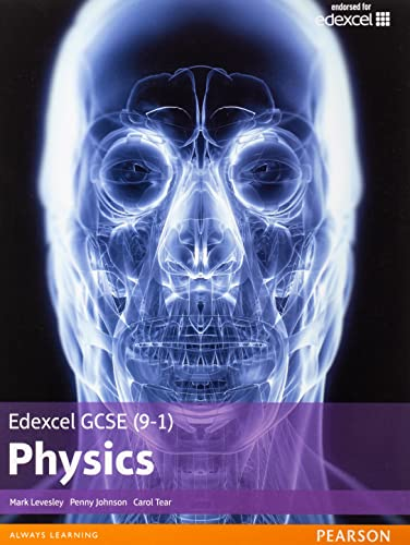 Edexcel GCSE (9-1) Physics Student Book By Mark Levesley