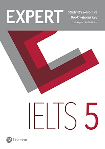 Expert IELTS 5 Students' Resource Book without Key By Louis Rogers