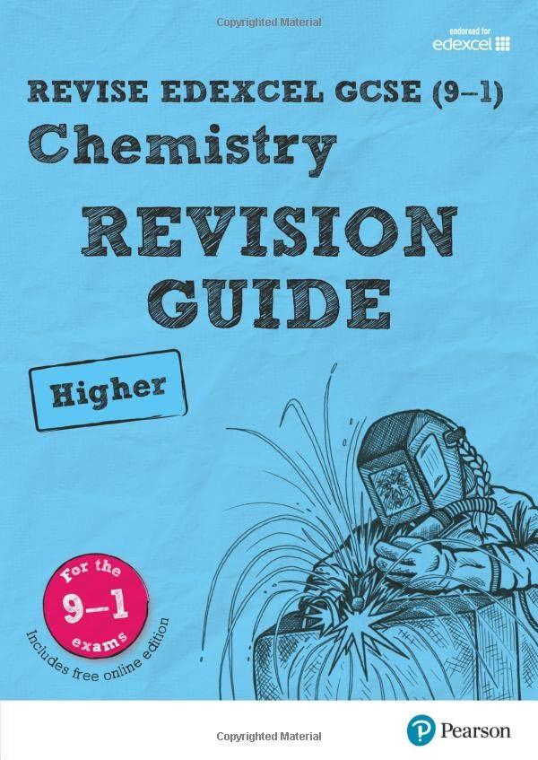 Revise Edexcel GCSE (9-1) Chemistry Higher Revision Guide By Nigel Saunders