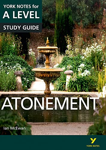 Atonement: York Notes for A-level By Ms Lyn Lockwood