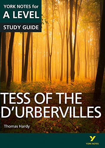 Tess of the D'Urbervilles: York Notes for A-level By Karen Sayer