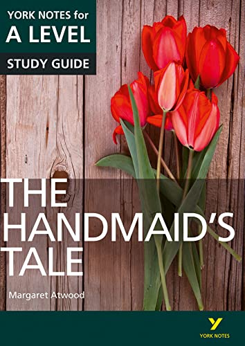 The Handmaid's Tale: York Notes for A-level by