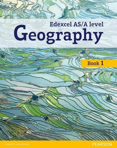 Edexcel GCE Geography AS Level Student Book and eBook (Edexcel Geography A Level 2016) By Viv Pointon