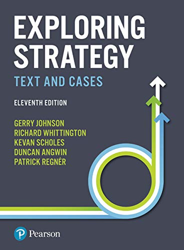Exploring Strategy: Text and Cases By Gerry Johnson