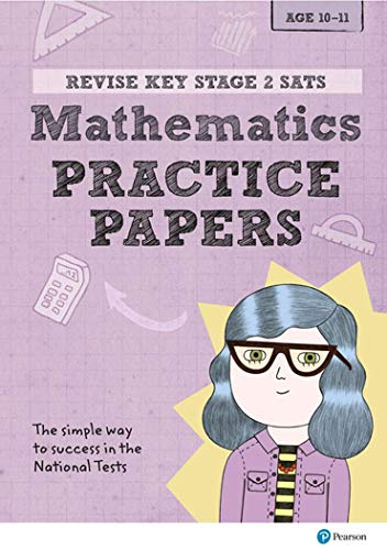 Revise Key Stage 2 SATs Mathematics Revision Practice Papers By Michael Evans