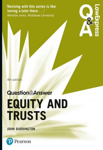 Law Express Question and Answer: Equity and Trusts (Law Express Questions & Answers) By John Duddington