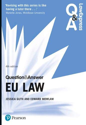 Law Express Question and Answer: EU Law (Law Express Questions & Answers) By Jessica Guth