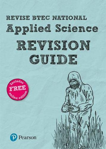 BTEC National Applied Science Revision Guide: (with free online edition) (REVISE BTEC Nationals in Applied Science) By Carol Usher
