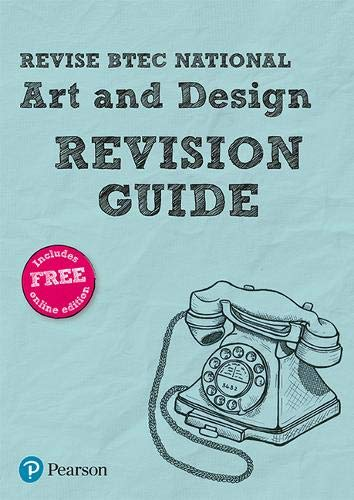 Revise BTEC National Art & Design Revision Guide: (with free online edition) (REVISE BTEC Nationals in Art and Design) By Alan Parsons