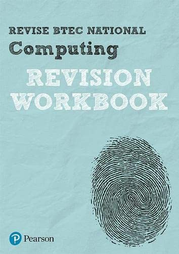 Revise BTEC National Computing Revision Workbook By Mark Fishpool