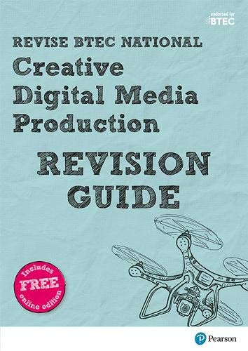 Revise BTEC National Creative Digital Media Production Revision Guide By Julia Sandford-Cooke