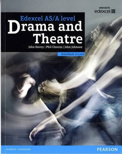 Edexcel A level Drama and Theatre Student Book and ActiveBook By John Davey