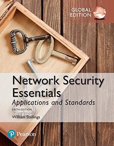 Network Security Essentials: Applications and Standards, Global Edition By William Stallings