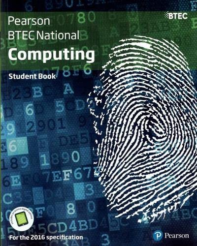 BTEC National Computing Student Book (BTEC Nationals Computing 2016) By Jenny Phillips