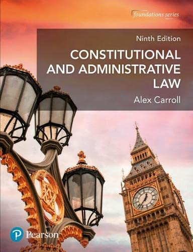 Constitutional and Administrative Law By Alex Carroll