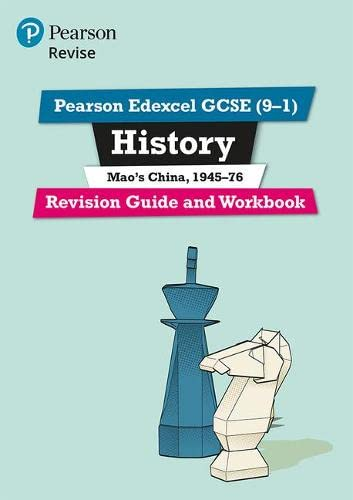 Pearson Edexcel GCSE (9-1) History Mao's China, 1945-76 Revision Guide and Workbook By Rob Bircher
