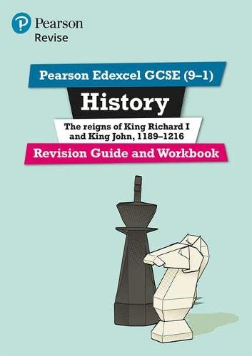 Revise Edexcel GCSE (9-1) History King Richard I and King John Revision Guide and Workbook By Kirsty Taylor