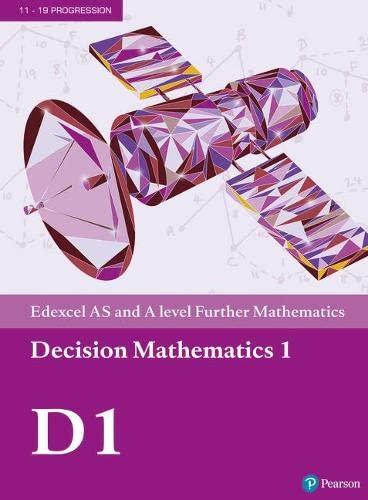 Edexcel AS and A level Further Mathematics Decision Mathematics 1 Textbook + e-book (A level Maths and Further Maths 2017)