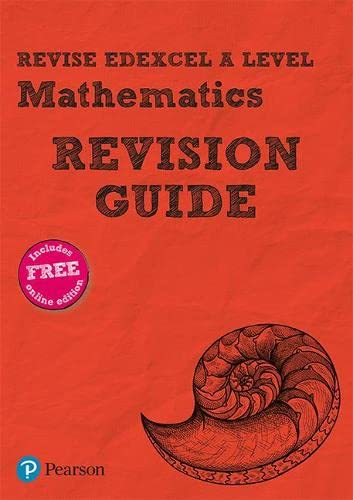 Revise Edexcel A level Mathematics Revision Guide By Harry Smith