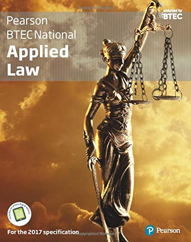 BTEC National Applied Law student book + Active book: For the 2017 specifications (Applied Law BTEC) By Ann Summerscales