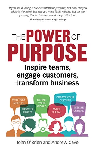 The Power of Purpose By John O'Brien