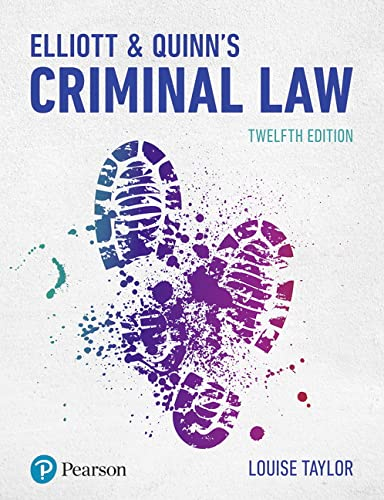 Elliott & Quinn's Criminal Law By Louise Taylor