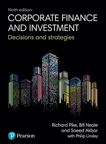 Corporate Finance and Investment By Richard Pike