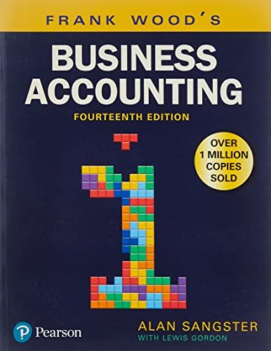 Frank Wood's Business Accounting Volume 1 By Alan Sangster