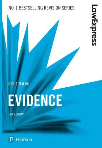 Law Express: Evidence By Chris Taylor