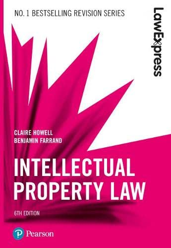 Law Express: Intellectual Property By Claire Howell